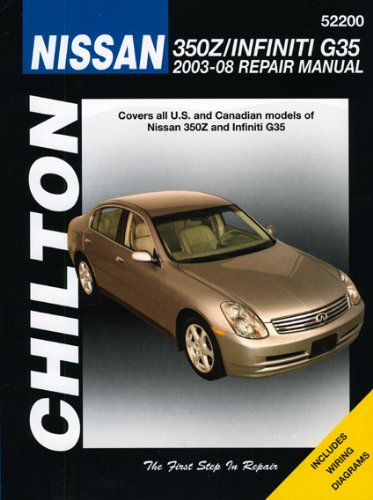 Nissan 350Z & Infiniti (Chilton): 03-08 (Chilton's Repair Manual)